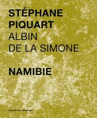 Stéphane Piquart et Albin de La Simone - Namabie.