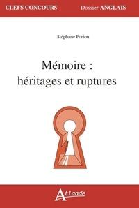 Stéphane Poiron et Charlotte Barcat - Mémoire : héritages et ruptures.