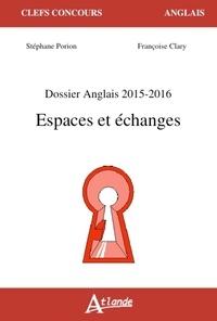 Stéphane Porion et Françoise Clary - Espaces et échanges - Dossier Anglais.