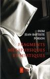 Stéphane Porion - Fragments métaphysiques et mystiques.