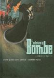 Stéphane Presle et Jérôme Jouvray - L'idole dans la Bombe  : Première partie.