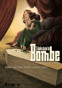 Stéphane Presle et Jérôme Jouvray - L'idole dans la Bombe Tome 2 : .