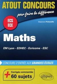 Stéphane Préteseille - Mathématiques concours d'entrée des écoles de commerce (EM Lyon, EDHEC, Ecricome, ESC) - Prépas ECS et ECE.