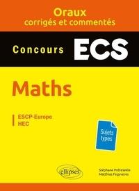 Mathématiques prépas ECS - Oraux corrigés et commentés.pdf