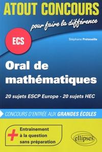 Stéphane Préteseille - Oral de mathématiques ESCP Europe HEC.
