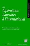 Stéphane Priami et Philippe Garsuault - Les opérations bancaires à l'international.