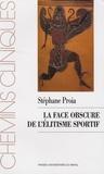 Stéphane Proia - La face obscure de l'élitisme sportif.