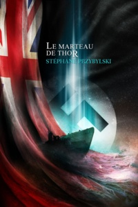 Stéphane Przybylski - Le Marteau de Thor.
