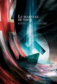 Stéphane Przybylski - Origines Tome 2 : Le Marteau de Thor.