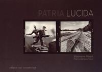 Stéphane Ragot et Pierre Bergounioux - Patria Lucida.