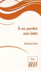 A en perdre son latin.pdf