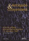Stéphane Ratti - Antiquité et citoyenneté - Actes du colloque international tenu à Besançon les 3, 4 et 5 novembre 1999.
