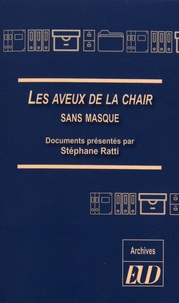 Les Aveux de la chair sans masque.pdf