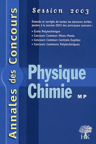 Stéphane Ravier et Alexandre Hérault - Physique et chimie MP - Session 2003.