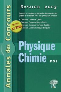 Stéphane Ravier et Alexandre Hérault - Physique et Chimie PSI - Session 2003.