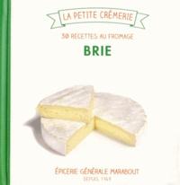 Brie - 30 recettes au fromage.pdf