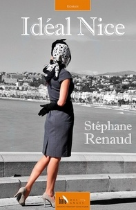 Stéphane Renaud - Idéal Nice.
