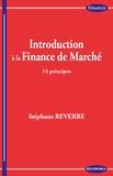 Stéphane Reverre - Introduction à la finance de marché - 15 principes.