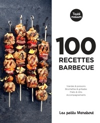 Stéphane Reynaud - 100 recettes barbecue.