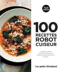 Stéphane Reynaud et Marie-Pierre Morel - 100 recettes robot cuiseur pour le soir.