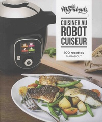 Stéphane Reynaud - Cuisiner au robot cuiseur.