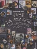 Stéphane Reynaud - Vive la France !.