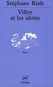 Stéphane Rials - Villey et les idoles - Petite introduction à la philosophie du droit de Michel Villey.