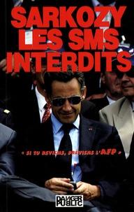 Stéphane Ribeiro - Sarkozy, les SMS interdits.
