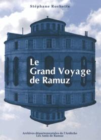Stéphane Rochette - Le grand voyage de Ramuz.