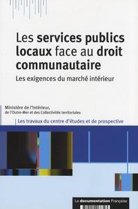 Les services publics locaux face au droit communautaire - Les exigences du marché intérieur.pdf