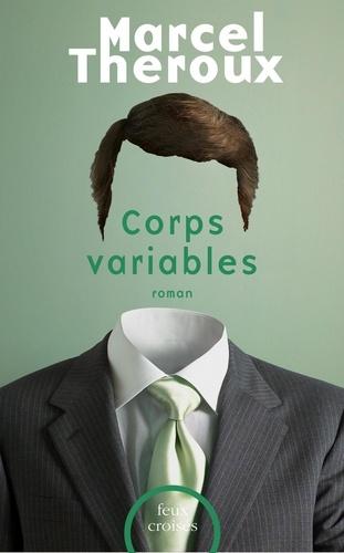 Feux croisés  Corps variables