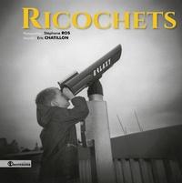 Stéphane Ros - Ricochets.
