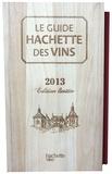 Stéphane Rosa - Le Guide Hachette des vins - Sélection 2013 - Edition limitée.