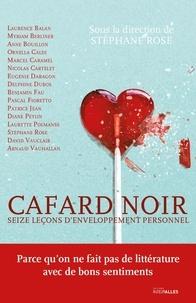 Stéphane Rose - Cafard noir - Seize leçons d'enveloppement personnel.