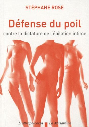 Défense du poil. Contre la dictature de l'épilation intime