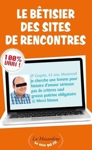 Stéphane Rose et Aurélie Stéfani - Le bêtisier des sites de rencontres.