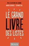 Stéphane Rose et Arnaud Demanche - Le grand livre des listes.