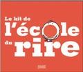 Stéphane Rose et Pascal Lemaître - Le kit de l'école du rire.