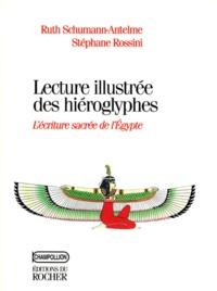 Lectures illustrée des hiéroglyphes - Lécriture sacrée de lEgypte.pdf