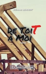 Stéphane Rougeot - De Toit à Moi.