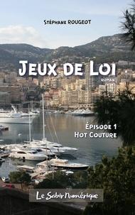 Stéphane Rougeot - Jeu de Loi - Episode 1.