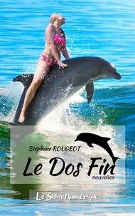 Stéphane Rougeot - Le Dos Fin.