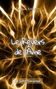Stéphane Rougeot - Le Revers de l'Âme.