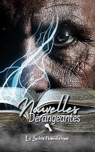 Stéphane Rougeot - Nouvelles Dérangeantes.