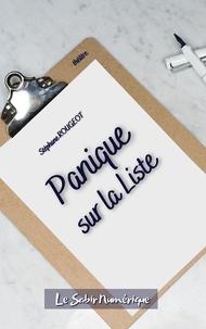 Stéphane Rougeot - Panique sur la Liste.