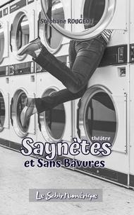 Stéphane Rougeot - Saynètes et Sans Bavures.