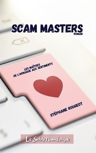 Stéphane Rougeot - Scam Masters.
