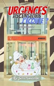 Stéphane Rougeot - Urgences Ascenseurs, J'Écoute ?.