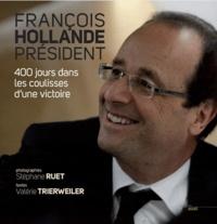 Stéphane Ruet et Valérie Trierweiler - François Hollande Président.