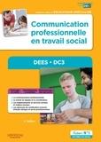 Stéphane Rullac et Michel-G-J Binet - Communication professionnelle en travail social - DEES - DC3 - Diplôme d'Etat d'Educateur spécialisé.